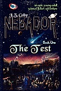 Nebador Book One: The Test: (Global Edition)