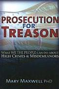 Prosecution for Treason: Weather War, Epidemics, Mind Control, and the Surrender of Sovereignty