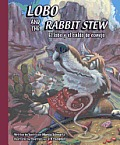 Lobo and the Rabbit Stew: El Lobo y El Caldo de Conejo