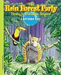 The Rainforest Party / Fiesta En...
