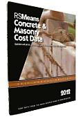 Rsmeans Concrete & Masonry Cost Data 2012 (Means Concrete & Masonry Cost Data)