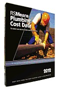 Rsmeans Plumbing Cost Data 2012: Means Plumbing Cost Data