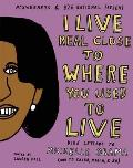 I Live Real Close to Where You Used to Live: Kids' Letters to Michelle Obama (and to Sasha, Malia, and Bo)