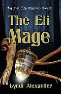 The Elf Mage: Clan Elves of the Bitterroot