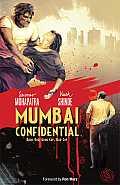 Mumbai Confidential Book 1 Good Cop Bad Cop