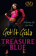 Get It Girls: A Harlem Girl Lost Novel