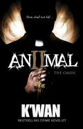 Animal II: The Omen
