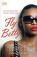 Fly Betty (Harlem Girl Lost Novels)