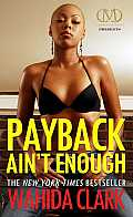 N/A #3: Payback Ain't Enough
