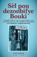 Sel Pou Dezonbifye Bouki