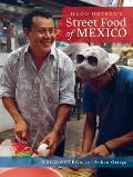 Hugo Ortega's Street Food of Mexico