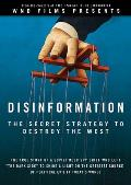 Disinformation: The Secret Strategy to Destroy the West