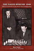 Hague Moscow 1948 Match Tournament for the World Chess Championship