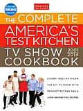 Complete Americas Test Kitchen TV Show Cookbook 2001 2014