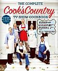 Complete Cooks Country TV Show Cookbook Includes All 7 Seasons Every Recipe Every Ingredient Revised