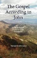 The Gospel According to John: A Greek-English, Verse by Verse Translation