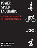 Power, Speed, Endurance