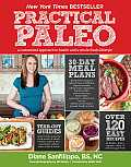 Practical Paleo: A Customized Approach to Health and a Whole-Foods Lifestyle Cover