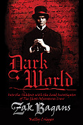 Dark World Into the Shadows with the Lead Investigator of the Ghost Adventures Crew
