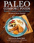 Paleo Comfort Foods: Homestyle Cooking in a Gluten-Free Kitchen Cover