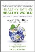 Healthy Eating Healthy World Unleashing the Power of Plant Based Nutrition