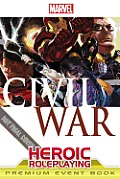 Marvel Heroic Roleplaying: Civil War Event Book Premium Cover
