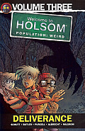 Deliverance (Welcome to Holsom Graphic Novel)