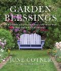 Garden Blessings Prose Poems & Prayers Celebrating the Love of Gardening