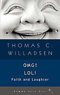 OMG! LOL!: Faith & Laughter