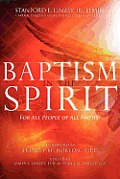 Baptism in the Spirit: For All People of All Faiths