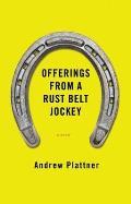 Offerings From a Rust Belt Jockey