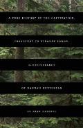 A True History of the Captivation, Transport to Strange Lands, & Deliverance of Hannah Guttentag