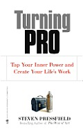 Turning Pro Tap Your Inner Power & Create Your Lifes Work