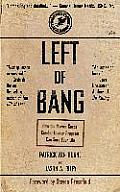 Left of Bang: How the Marine...