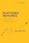 Scattered Memories/Cat Bui Thoi Gian