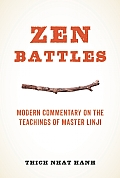 Zen Battles: Modern Commentary on the Teachings of Master Linji