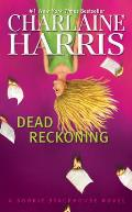 Sookie Stackhouse/True Blood #11: Dead Reckoning: A Sookie Stackhouse Novel Cover