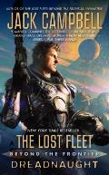 Lost Fleet #7: The Lost Fleet: Beyond the Frontier: Dreadnaught Cover