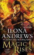 Magic Rises (Kate Daniels #6)