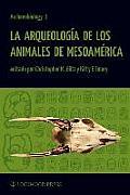 Archaeobiology #1: La Arqueologia de Los Animales de Mesoamerica