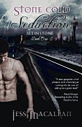 Stone Cold Seduction (Set in Stone, Book One)