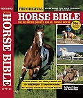 The Original Horse Bible: The Definitive Source for All Things Horse