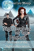 Nightwolves on the Prowl: Memoirs of the Nightwolves Series