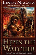 Hepen the Watcher: Stories of the Puzzle Lands--Book 2
