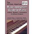 African American Music Instruction Guide for Piano
