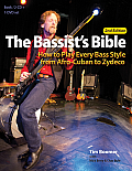 The Bassist's Bible: How to Play Every Bass Style from Afro-Cuban to Zydeco