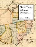 Blazes, Posts & Stones: A History Of Ohio's Original Land Subdivisions (Series On Ohio History &... by James L. Williams
