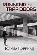 Running for Trap Doors