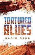 Tortured Blues