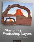 Mastering Photoshop Layers A Photographers Guide